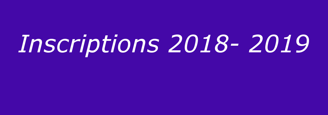 Inscriptions 2018-2019